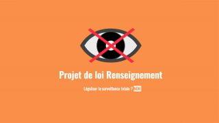 Surveillance : Non au projet de loi renseignement