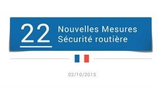 22 mesures de sécurité routière en octobre 2015