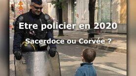 police-2020-sacerdoce-ou-corvee