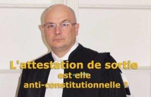 L'attestation de sortie est-elle anti-constitutionnelle ?