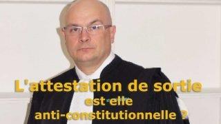 L'attestation de sortie est-elle anticonstitutionnelle ?
